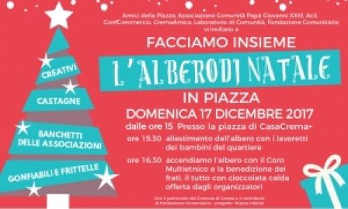 Facciamo insieme l'alberto di Natale in Piazza a CasaCrema+